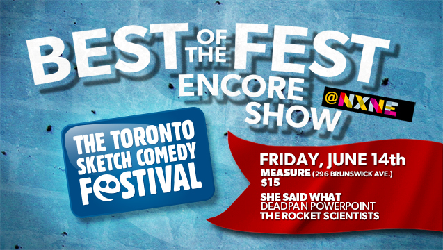 Best of the Fest Encore Show 2013 at NXNE!