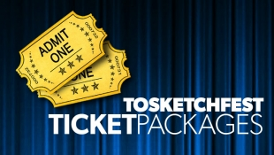 TOsketchfest Ticket Packages