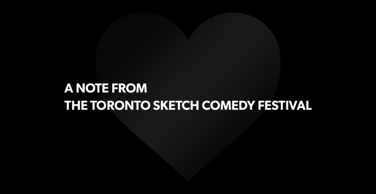 A Note from The Toronto Sketch Comedy Festival